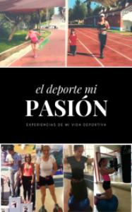 El Deporte es Mi Pasión | eBooks | Biographies