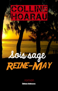 Sois sage, Reine-May, par Colline Hoarau | eBooks | Fiction