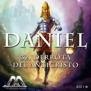 32 Derrota del Anticristo | Audio Books | Religion and Spirituality