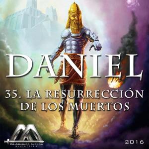 35 la resurrección de los muertos