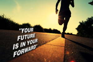 your future is in your forward