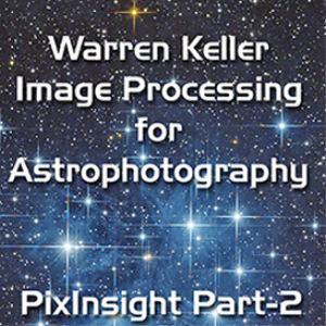 PixInsight Foundations Part-2 | Movies and Videos | Educational