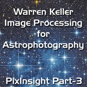 PixInsight Foundations Part-3 | Movies and Videos | Educational