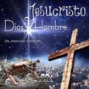 Jesucristo: Dios y Hombre | Audio Books | Religion and Spirituality