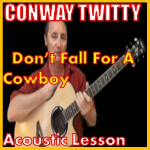 Learn to play Don't Call Him A Cowboy by Conway Twitty | Movies and Videos | Educational
