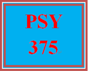 PSY 375 Week 4 Learning Team Deliverable | eBooks | Education