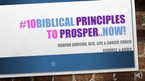 10 biblical principles to prosper..now
