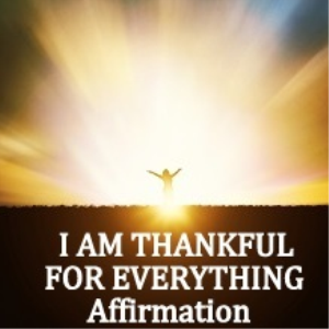 i am thankful for everything affirmation 15 minutes with binaural beats