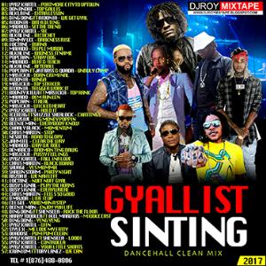 dj roy gyallist sinting dancehall mix 2017