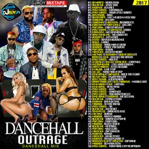 Dj Roy Dancehall Outrage Dancehall Mix 2017 | Music | Reggae