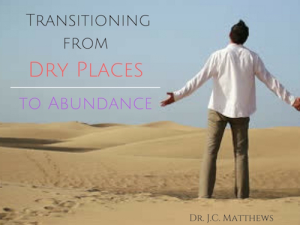transitioning from a dry place to abundance