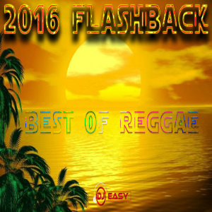 2016 flashback best of reggae mixtape by djeasy