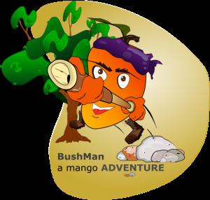 bushman: a mango adventure