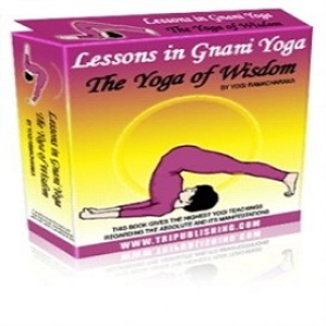lessons in gnani yoga : the yoga of wisdom