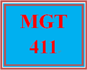 MGT 411 Entire Course | eBooks | Education