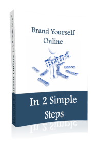 Brand Yourself Online In 2 Simple Steps | eBooks | Business and Money