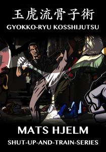 complete gyokko-ryu kosshijutsu with mats hjelm