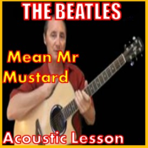 Learn to play Mean Mr Mustard Polythene Pam by The Beatles | Movies and Videos | Educational