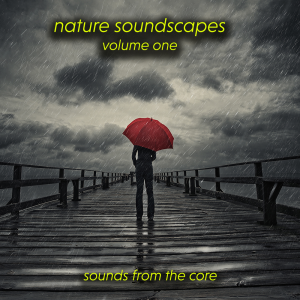nature soundscapes volume one