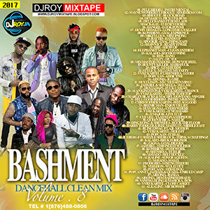 dj roy bashment clean dancehall mix vol.8