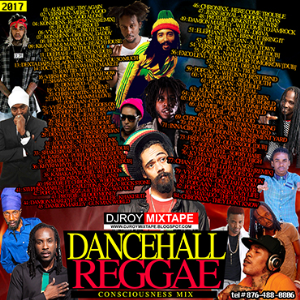 Dj Roy Dancehall & Reggae Consciousness Mix 2017 | Music | Reggae