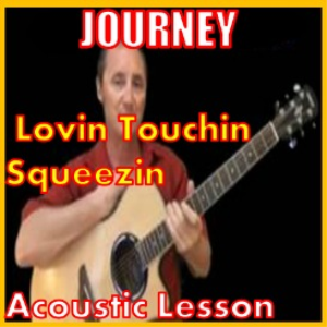 Learn to play Lovin Touchin Squeezin By Journey | Movies and Videos | Educational