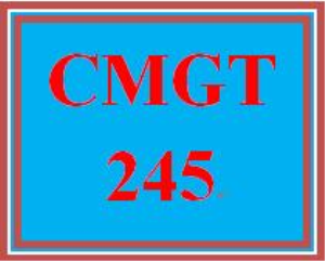 CMGT 245 Entire Course | eBooks | Education