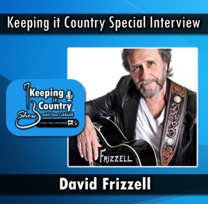 interview with david frizzell - keeping it country show with don caldwell