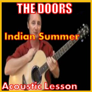 Learn to play Indian Summer by The Doors | Movies and Videos | Educational