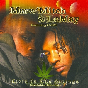 Marv Mitch Lemay-Livin In Tha Strange Album | Music | Rap and Hip-Hop