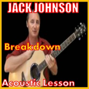 Learn to play Breakdown by Jack Johnson | Movies and Videos | Educational