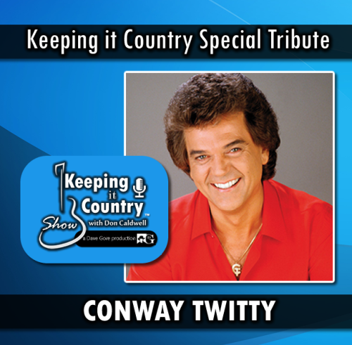 First Additional product image for - Conway Twitty Tribute on the Keeping It Country Show with Don Caldwell