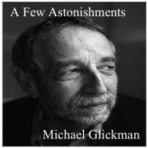 michael glickman - a few astonishments