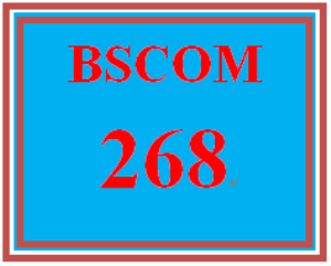 BSCOM 268 Entire Course | eBooks | Education