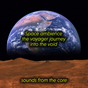 space ambience - the voyager journey - into the void