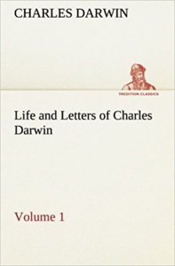 Life and Letters of Charles Darwin Vol. 1 | eBooks | Classics