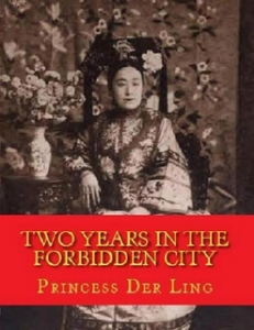 Two Years In The Forbidden City | eBooks | Classics