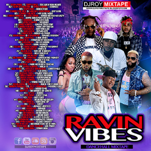 Dj Roy Ravin Vibes Dancehall Mix | Music | Reggae