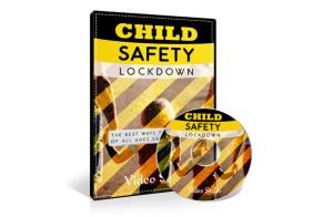 Child Safety Lockdown | eBooks | Video