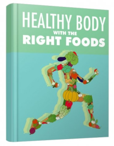 Healthy Body with The Right Foods   eBooks   Health