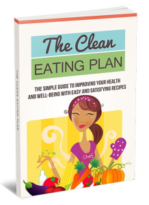 The Clean Eating Plan + Video Upgrade | eBooks | Food and Cooking