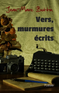 Vers, murmures écrits, par Jean-Marc Buttin | eBooks | Poetry