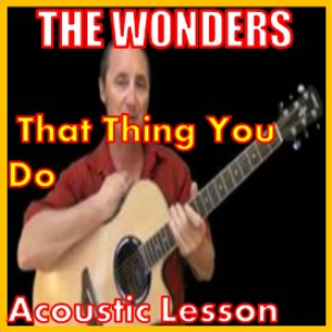 learn to play that thing you do by the wonders