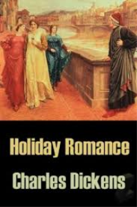 """holiday romance""  dickens,charles"