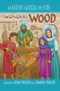 Wonders with Wood A Childrens Easter Musical | eBooks | Children's eBooks