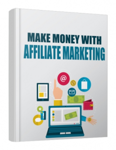 make money with affiliate marketing 2017