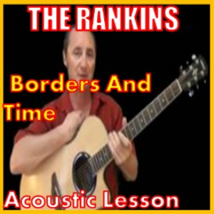 learn to play borders and time by the rankins