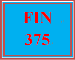 FIN 375 Week 2 Signature Assignment: Funding the Business Individual Assignment | eBooks | Education