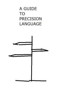 a guide to precision language