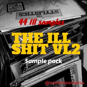 The Ill Shit Vl.2 | Music | Soundbanks